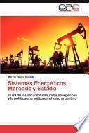 Sistemas Energéticos, Mercado Y Estado