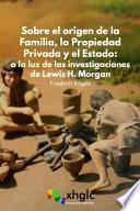 libro Sobre El Origen De La Familia, La Propiedad Privada Y El Estado
