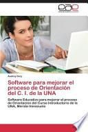 libro Software Para Mejorar El Proceso De Orientación Del C. I. De La Una