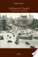 libro Soliluna De EspaÑa. Cantos De La Otredad