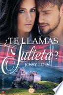 libro ¿te Llamas Julieta?