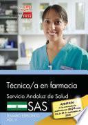 libro Técnico/a En Farmacia. Servicio Andaluz De Salud (sas). Temario Específico. Vol.ii