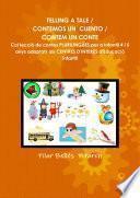libro Telling A Tale / Contemos Un Cuento / Contem Un Conte