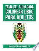 libro Tema Del Búho Para Colorear Libro Para Adultos