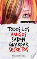 libro Todos Los Amigos Saben Guardar Secretos