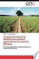 libro Transición Hacia La Multifuncionalidad Agrícola En La Cuenca Barbas