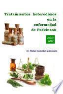 libro Tratamientos Heterodoxos En La Enfermedad De Parkinson