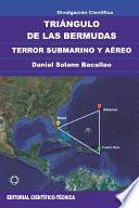 libro Triángulo De Las Bermudas. Terror Submarino Y áereo
