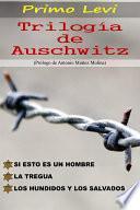 libro Trilogía De Auschwitz