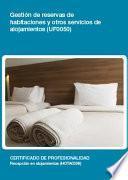libro Uf0050   Gestión De Reservas De Habitaciones Y Otros Servicios De Alojamientos