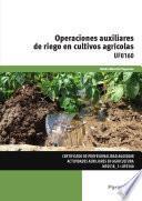 libro Uf0160   Operaciones Auxiliares De Riego En Cultivos Agrícolas