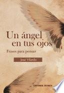 libro Un ángel En Tus Ojos. Frases Para Pensar