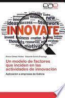 libro Un Modelo De Factores Que Inciden En Las Actividades De Innovación