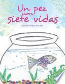 libro Un Pez Con Siete Vidas