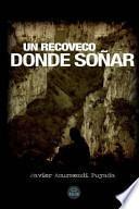 libro Un Recoveco Donde Sonar