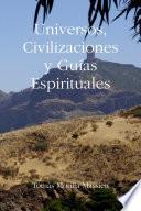 libro Universos, Civilizaciones Y GuÃas Espirituales
