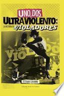 libro Uno, Dos, Ultraviolento