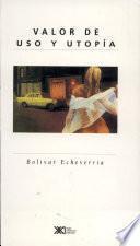 libro Valor De Uso Y Utopía