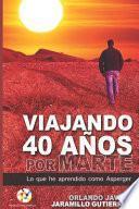libro Viajando 40 Años Por Marte