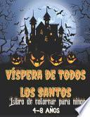 libro Víspera De Todos Los Santos Libro De Colorear Para Niños 4-8 Años