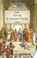 libro Vivir Y Dejar Vivir