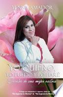 libro Yo Quiero, Yo Puedo Y Lo Hare/ I Want, I Can And I Will