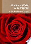 libro 40 Anos De Vida, 20 De Poemas