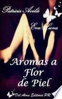 libro Aromas A Flor De Piel