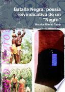 libro Batalla Negra: Poes'a Reivindicativa De Un Negro