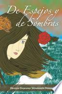 libro De Espejos Y De Sombras