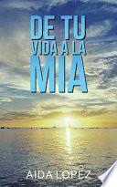 libro De Tu Vida A La Mía