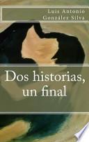 libro Dos Historias, Un Final / Two Stories, 1 End