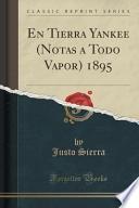 libro En Tierra Yankee (notas A Todo Vapor) 1895 (classic Reprint)
