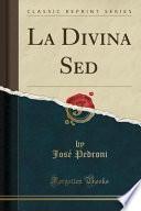libro La Divina Sed (classic Reprint)