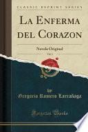 La Enferma Del Corazon, Vol. 2