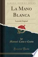 libro La Mano Blanca