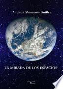 libro La Mirada De Los Espacios