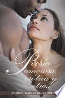 libro Poesía Amorosa, Erótica Y Otras
