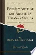 libro Poesía Y Arte De Los Árabes En España Y Sicilia, Vol. 1 (classic Reprint)