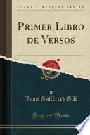 libro Primer Libro De Versos (classic Reprint)