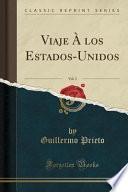 libro Viaje À Los Estados Unidos, Vol. 3 (classic Reprint)