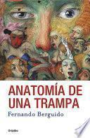 libro Anatomía De Una Trampa