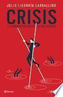 libro Crisis: La Administración De Lo Inesperado