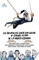 libro El Relaxing Café Con Leche Y Otros Hitos De La Marca España