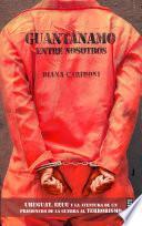 libro Guantánamo Entre Nosotrosnas