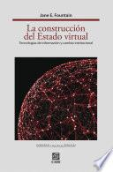 libro La Construcción Del Estado Virtual