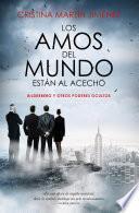 libro Los Amos Del Mundo Están Al Acecho