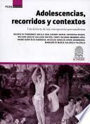 libro Adolescencias, Recorridos Y Contextos