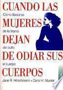 libro Cuando Las Mujeres Dejan De Odiar Sus Cuerpos