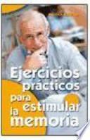 libro Ejercicios Prácticos Para Estimular La Memoria
